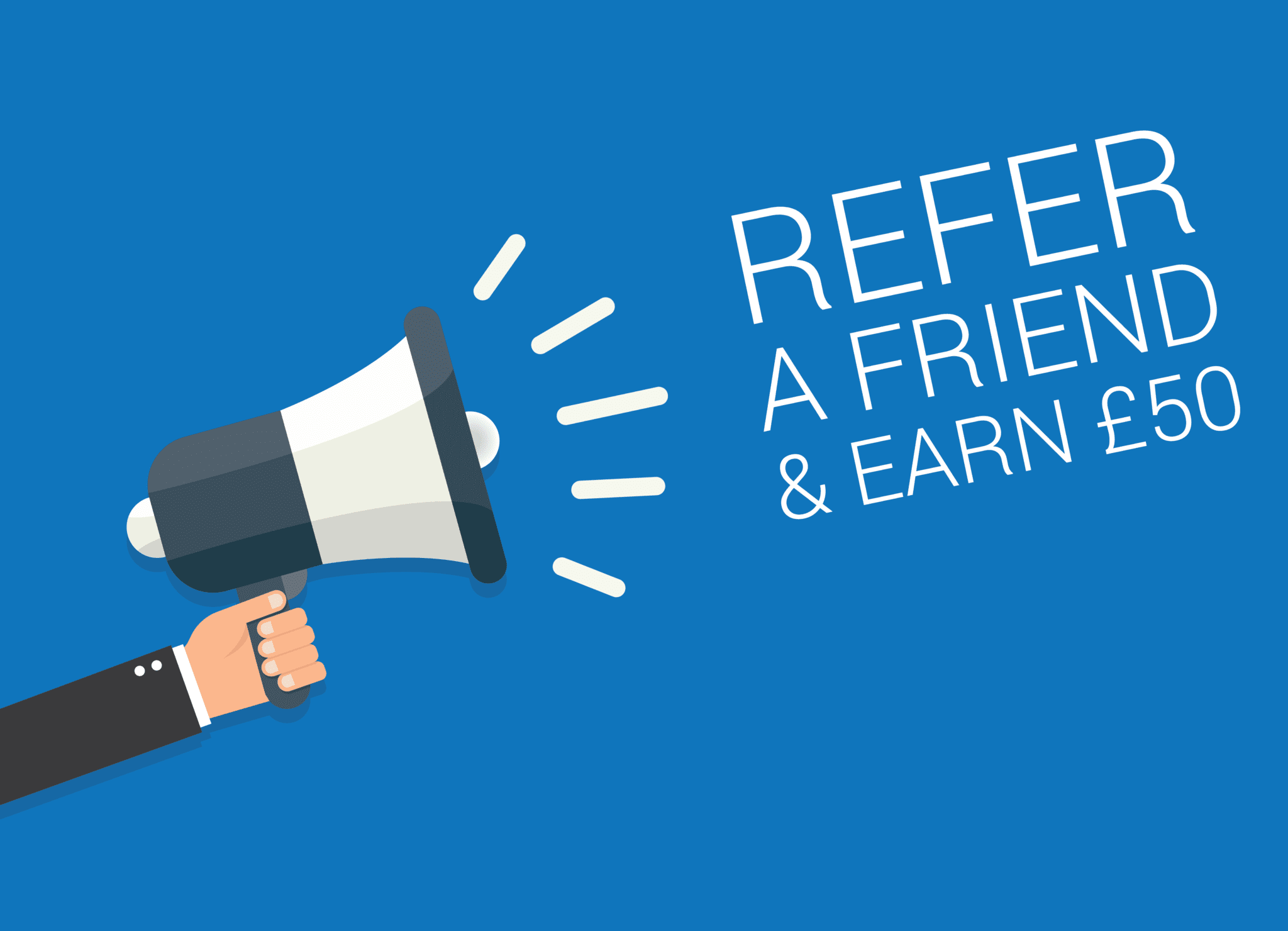 refer-a-friend-earn-up-to-50-each.png